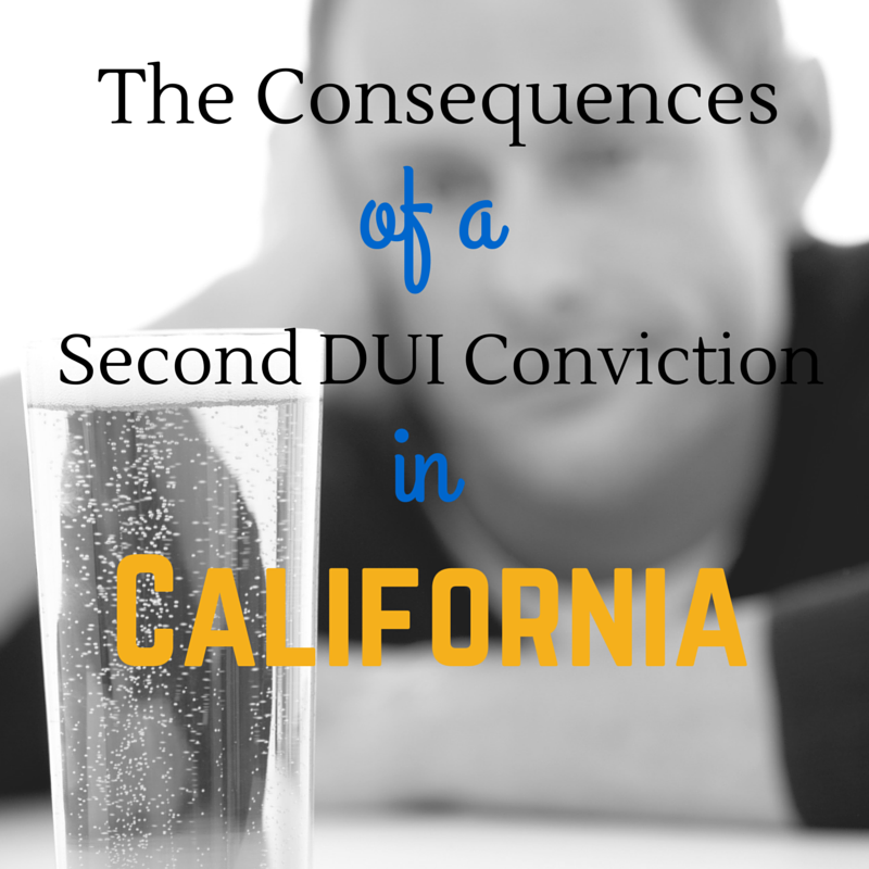 The Consequences of a Second DUI Conviction in California